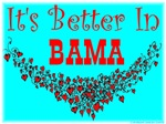 It's Better In Bama #5
