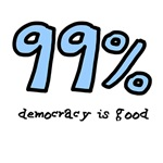 occupy Wall Street Democracy is good 99%