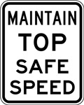 Maintain Top Safe Speed