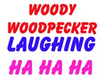 Woody Woodpecker Laughing