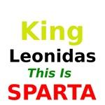 King Leonidas This Is Sparta