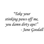 Planet of the Apes - Jane Goodall