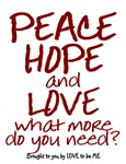 PEACE - HOPE - LOVE