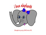 I LOVE ELEPHANTS - LOVE TO BE ME