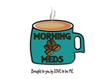 COFFEE - MORNING MEDS