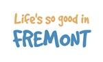 Life is so good in Fremont Ne