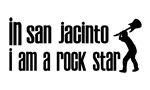 In San Jacinto I am a Rock Star