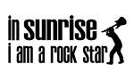 In Sunrise I am a Rock Star