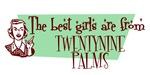 Best Girls are from Twentynine Palms