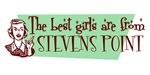 Best Girls are from Stevens Point