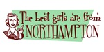 Best Girls are from Northampton