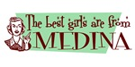 Best Girls are from Medina