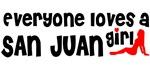Everyone loves a San Juan Girl