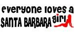 Everyone loves a Santa Barbara Girl