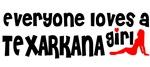 Everyone loves a Texarkana Ar Girl
