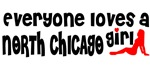 Everyone loves a North Chicago Girl