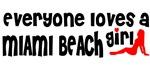 Everyone loves a Miami Beach Girl