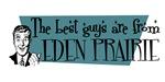 Best guys are from Eden Prairie