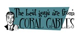 Best guys are from Coral Gables