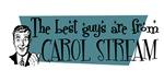 Best guys are from Carol Stream