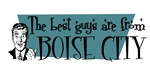 Best guys are from Boise City