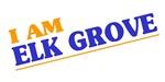 I am Elk Grove