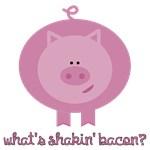 What's Shakin' Bacon Teez