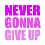 Never Give Up (Pink)