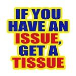 Tissue Issue