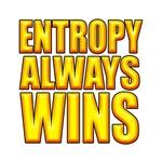 Entropy Wins 2