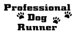 Professional Dog Runner