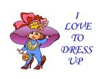 I Love to Dress Up