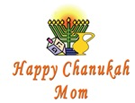 Happy Chanukah Mom
