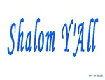 Shalom Y'A'll
