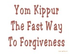 Yom Kippur Fast and Forgiveness