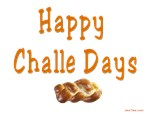HAPPY CHALLE HOLIDAYS