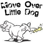 Move Over Little Dog