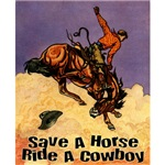 Save A Horse Ride A Cowboy T-Shirts