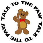 Talk To The Paw Bear