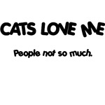 Cats Love Me T-Shirts