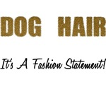 Dog Hair Fashion Statement