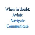 Aviate, Navigate, Communicate