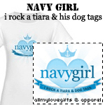 Navy Girl: Tiara & His Dog Tags T-Shirts and Gifts