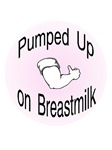 Pumped Up on Breastmilk, pink