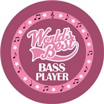 BASS PLAYER (Worlds Best) T-SHIRT GIFTS