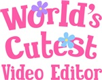 Worlds Cutest Video Editor Gifts and T-shirts