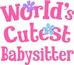 Worlds Cutest Babysitter Gifts and T-shirts