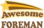 Awesome Foreman T-shirts