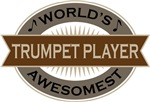 Trumpet Player (World's Awesomest) Tshirt Gifts