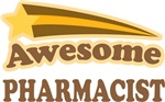 Awesome Pharmacist T-shirts